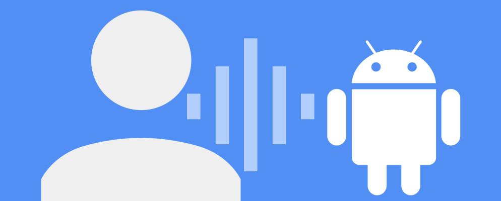 Cómo controlar completamente su dispositivo Android con su voz