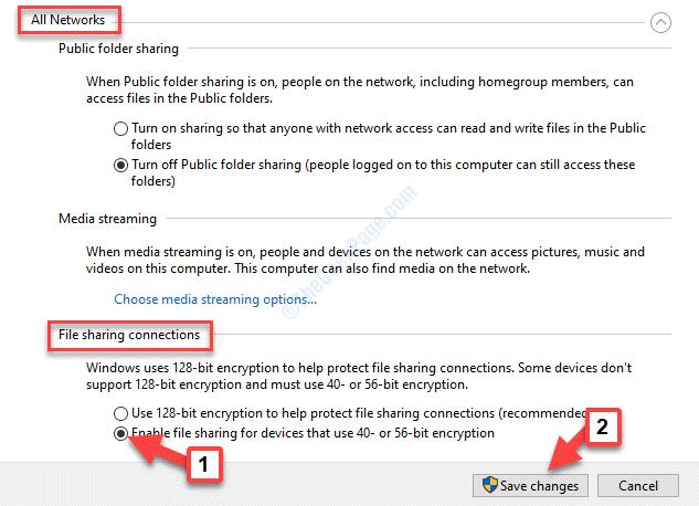 Todas las redes Conexiones de intercambio de archivos Guardar cambios