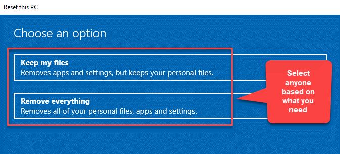 Reinicie esta PC Elija una opción Mantenga mis archivos o elimine todo