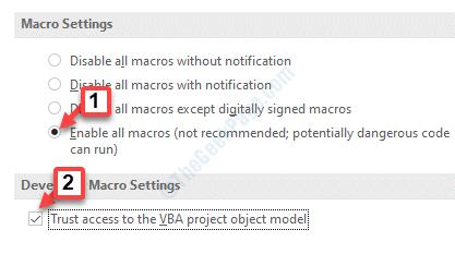 Configuración del centro de confianza Configuración de macros Habilitar todas las macros Confiar el acceso al modelo de objeto del proyecto Vba Marcar Ok
