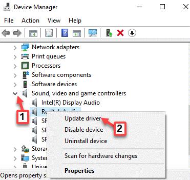 Administrador de dispositivos Controladores de sonido, video y juegos Controlador de audio Haga clic con el botón derecho en Actualizar controlador