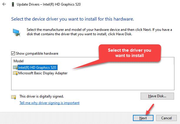 Mostrar comprobación de hardware compatible Seleccione el controlador que desea instalar de la lista Siguiente