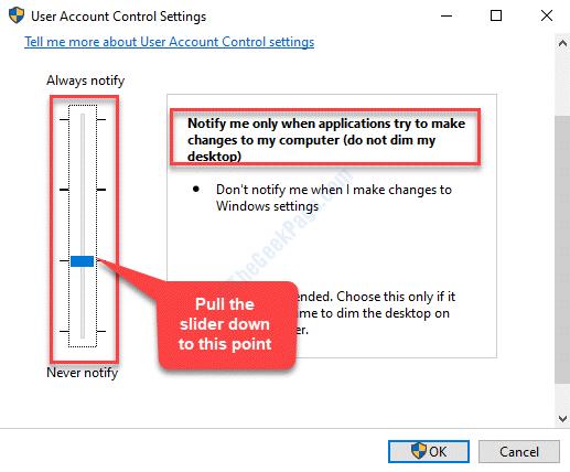 Configuración de control de cuentas de usuario Deslice el control deslizante hacia abajo Ok