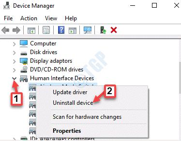 Device Manager Dispositivos de interfaz humana Expanda el dispositivo Haga clic con el botón derecho en Desinstalar dispositivo
