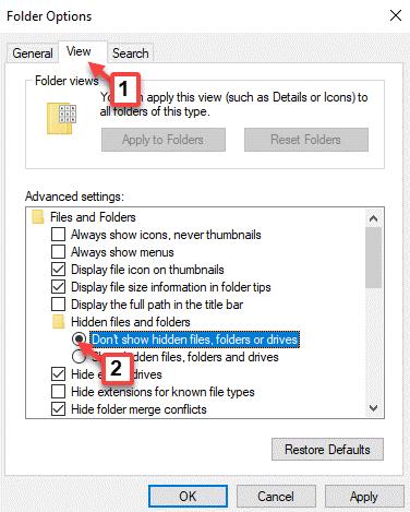 Vista de opciones de carpeta No muestra archivos, carpetas o unidades ocultos Aplicar Ok