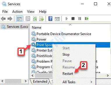 Servicios Nombre Cola de impresión Haga clic con el botón derecho en Reiniciar