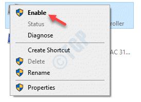 Conexiones de red Adaptador de red Haga clic con el botón derecho en Activar