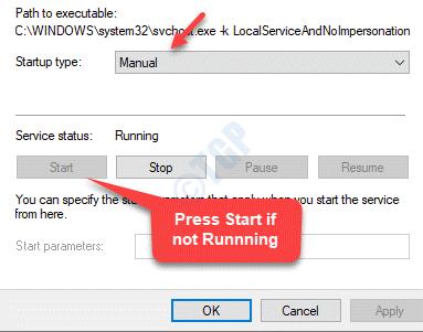 Propiedades General Tipo de inicio Estado del servicio manual En ejecución si no se inicia