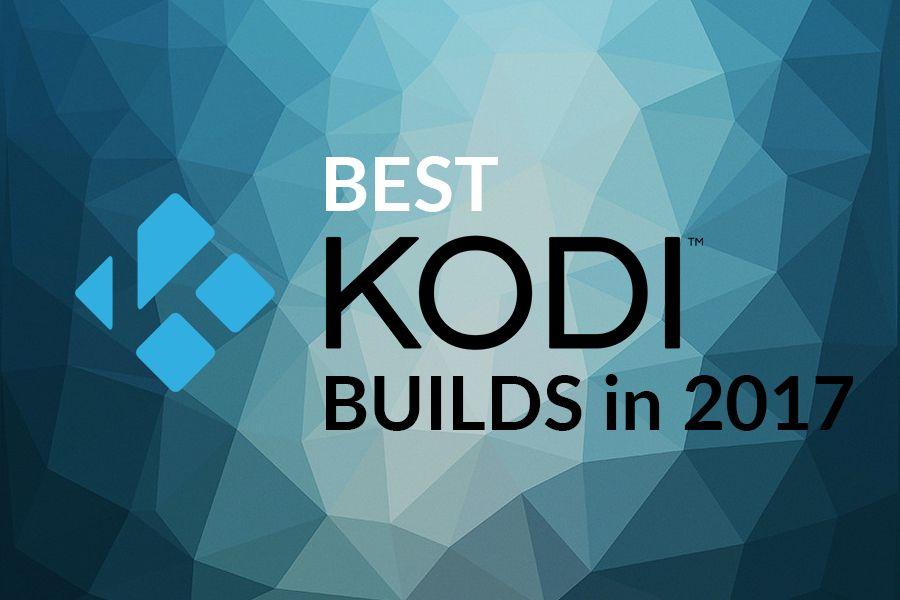 Las mejores compilaciones de Kodi 2017