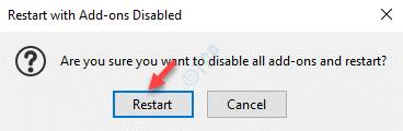 Reiniciar con complementos desactivados Reiniciar mensaje