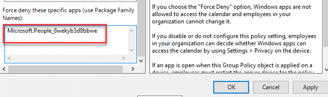 Permitir que las aplicaciones de Windows accedan al calendario Forzar la denegación de estas aplicaciones específicas Escriba Pfn Aplicar Ok