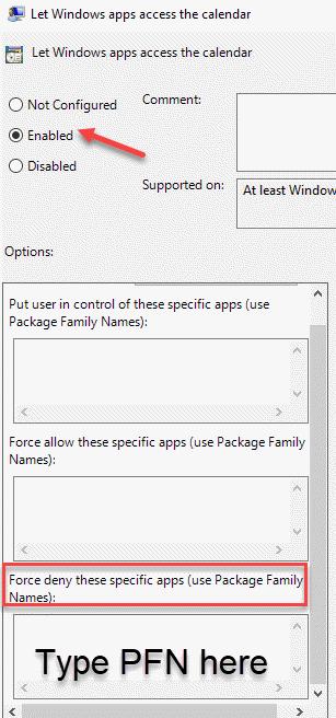 Permitir que las aplicaciones de Windows accedan al calendario habilitado Forzar la denegación de estas aplicaciones específicas Tipo Pfn