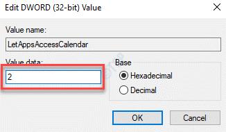 Letappsaccesscalendar edit Dword (32 Bit) Valor Valor Datos 2 Ok