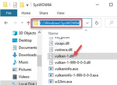 Explorador de archivos Navegue a Syswow64 Pegue el archivo Vulkan 1.dl