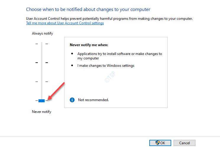 Configuración de control de cuentas de usuario Mueva el control deslizante para no notificar nunca