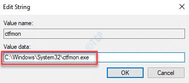 Editar valor de cadena Valor de conjunto de datos a Ctfmon.exe Ruta Ok