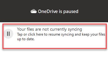 Toque o haga clic en el panel de la aplicación Onedrive para reanudar la sincronización