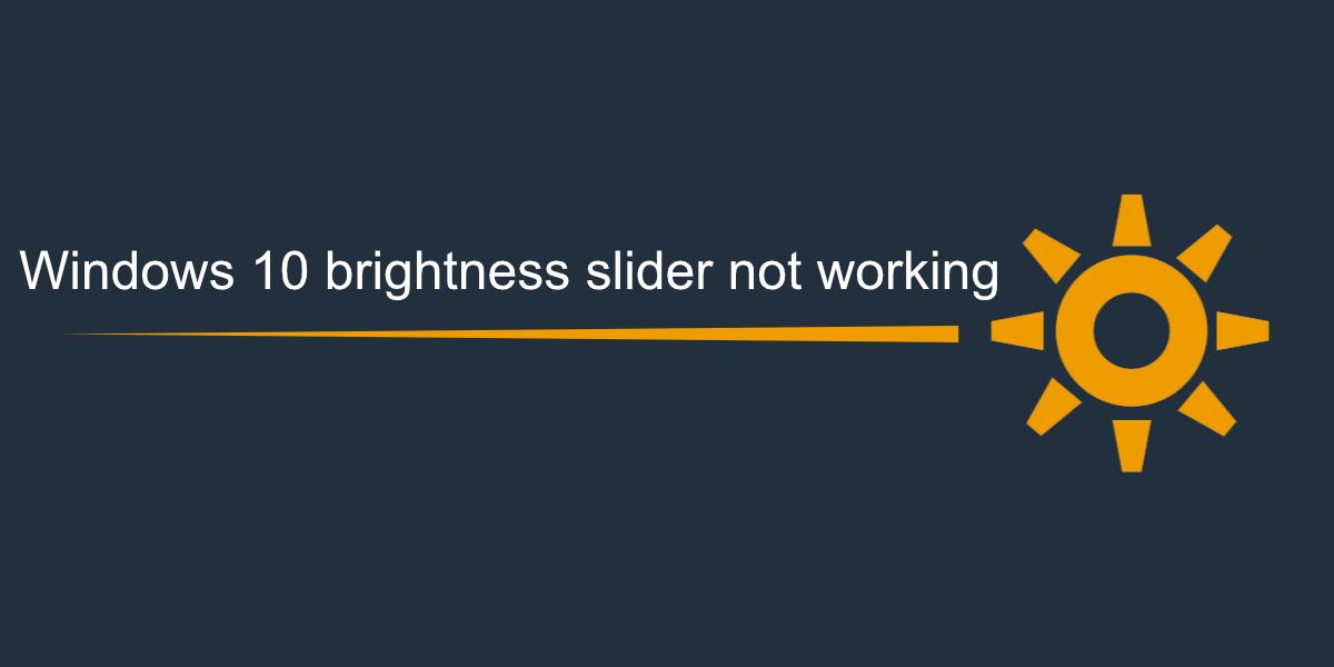 El control deslizante de brillo de Windows 10 no funciona