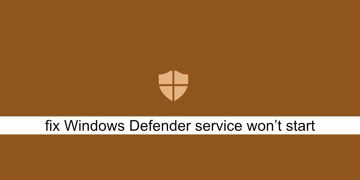 arreglar el servicio de Windows Defender no se inicia